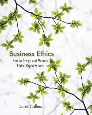Business Ethics By Collins, Denis