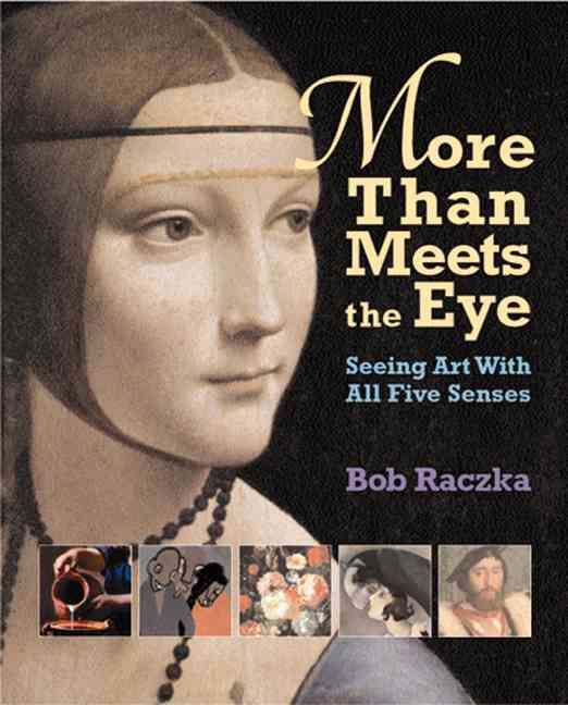 More Than Meets the Eye By Raczka, Bob